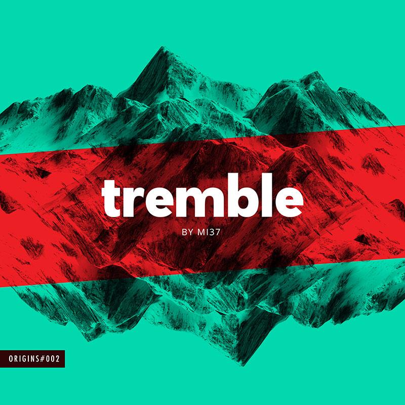 MI37 - Tremble