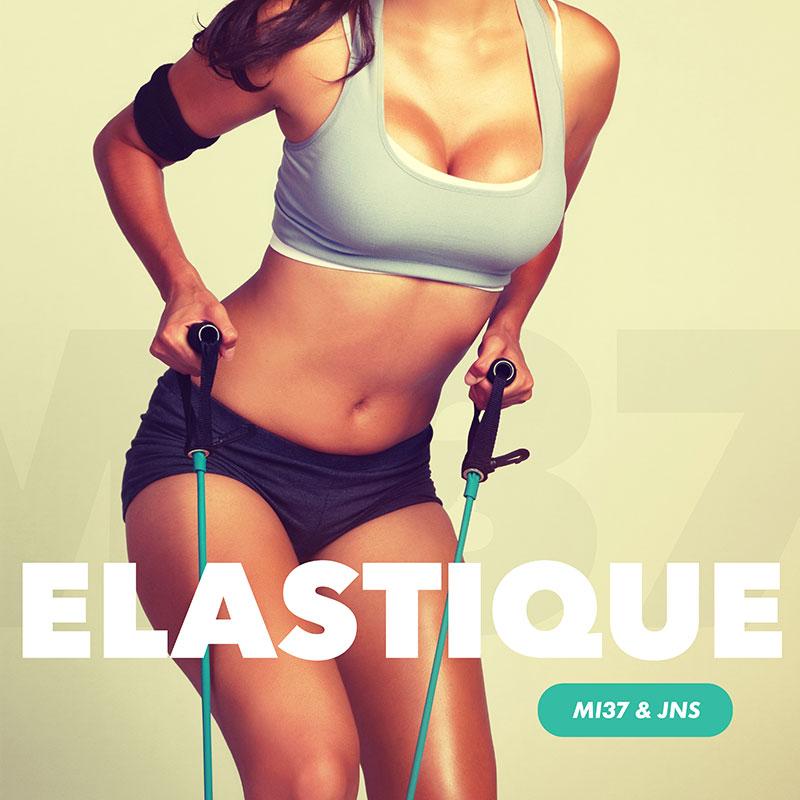 MI37 & JNS - Elastique